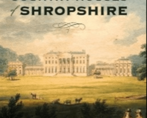 The Cover Of The Country Houses Of Shropshire